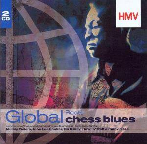 Cover - Jessie Hill: Global Roots - Chess Blues