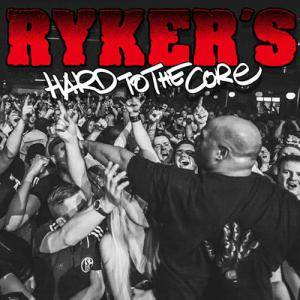 Ryker's: Hard To The Core - Cover