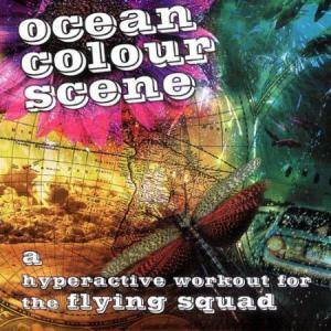 Cover - Ocean Colour Scene: Hyperactive Workout For The Flying Squad, A