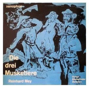 """Reinhard Mey: Die Drei Musketiere (7"""") - Bild 1"""