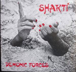 Cover - Shakti: Demonic Forces