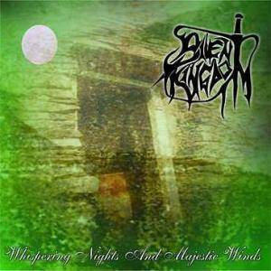 Silent Kingdom: Whispering Nights And Majestic Winds - Cover