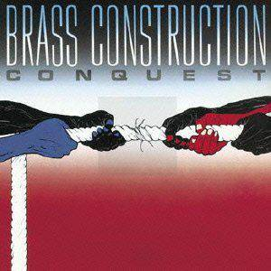Cover - Brass Construction: Conquest