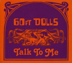 Cover - 60ft Dolls: Talk To Me