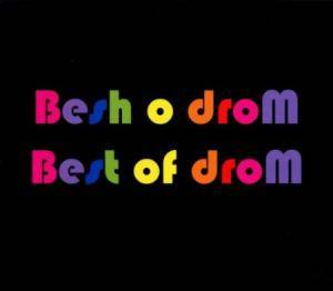 Cover - Besh O Drom: Best Of Drom