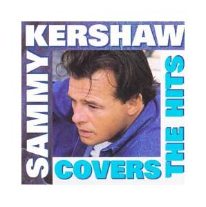 Cover - Sammy Kershaw: Covers The Hits