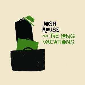 Cover - Josh Rouse: Josh Rouse And The Long Vacations