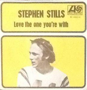 Cover - Stephen Stills: Love The One You're With