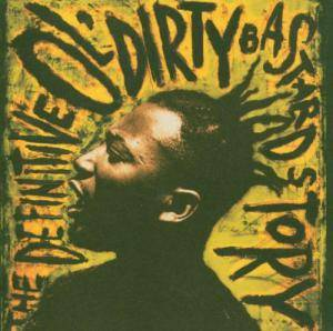 Cover - Ol' Dirty Bastard: Definitive Ol' Dirty Bastard Story, The