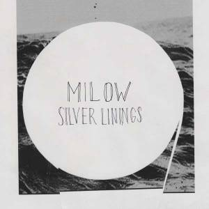 Cover - Milow: Silver Linings