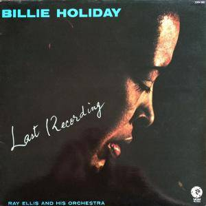 Cover - Billie Holiday: Last Recording