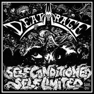 Deathrage: Self Conditioned - Self Limited - Cover
