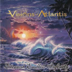 Cover - Visions Of Atlantis: Eternal Endless Infinity