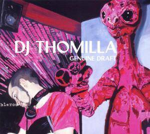 Cover - DJ Thomilla: Genuine Draft