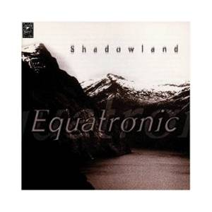 Cover - Equatronic: Shadowland