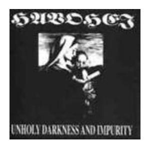 Cover - Havohej: Unholy Darkness And Impurity