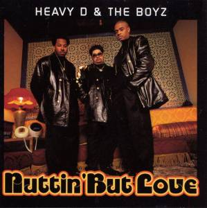 Cover - Heavy D. & The Boyz: Nuttin' But Love