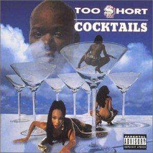 Cover - Too Short: Cocktails