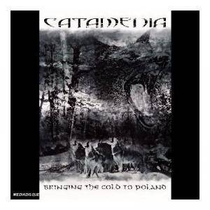 Catamenia: Bringing The Cold To Poland - Cover