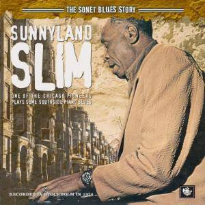 Cover - Sunnyland Slim: Sonet Blues Story, The