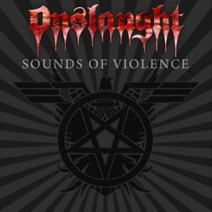 Onslaught: Sounds Of Violence - Cover