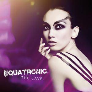 Cover - Equatronic: Cave, The