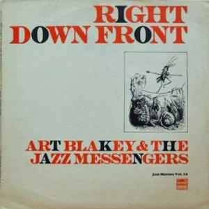 Cover - Art Blakey & The Jazz Messengers: Right Down Front