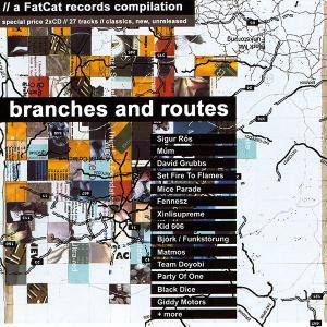 'Branches And Routes' - A FatCat Records Compilation - Cover