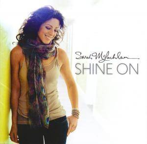 Cover - Sarah McLachlan: Shine On
