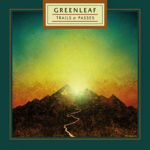 Greenleaf: Trails & Passes - Cover