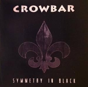 Cover - Crowbar: Symmetry In Black