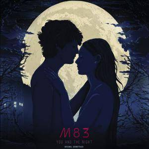 Cover - M83: You And The Night (Original Soundtrack)