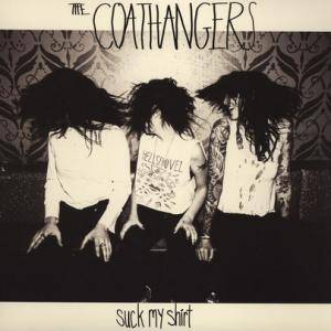 Cover - Coathangers, The: Suck My Shirt