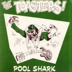 Cover - Toasters, The: Pool Shark
