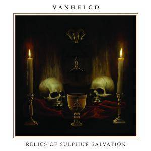 Vanhelgd: Relics Of Sulphur Salvation - Cover