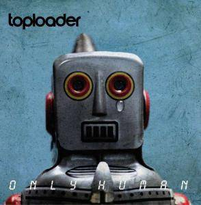 Cover - Toploader: Only Human