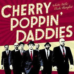 Cover - Cherry Poppin' Daddies: White Teeth, Black Thoughts