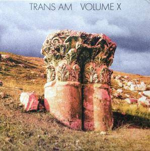 Cover - Trans Am: Volume X