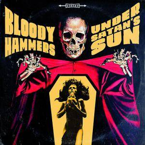 Bloody Hammers: Under Satan's Sun - Cover