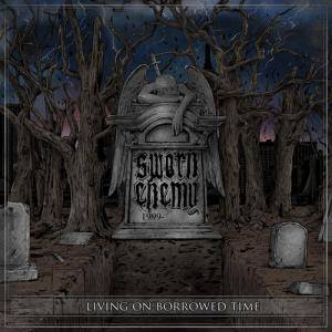 Cover - Sworn Enemy: Living On Borrowed Time