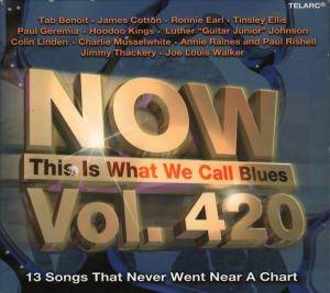 Now This Is What We Call Blues, Vol. 420 - Cover