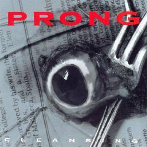 Prong: Cleansing (CD) - Bild 1