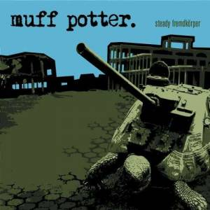 Cover - muff potter.: Steady Fremdkörper