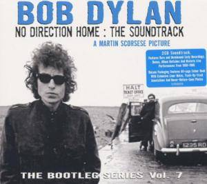 Bob Dylan: Bootleg Series Vol. 7 - No Direction Home - The Soundtrack, The - Cover