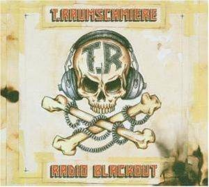Cover - T.Raumschmiere: Radio Blackout