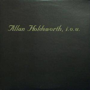 Allan Holdsworth: I.O.U. - Cover