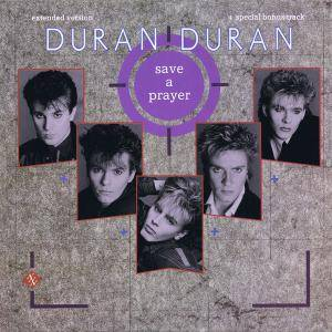 Duran Duran: Save A Prayer - Cover