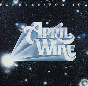 Cover - April Wine: Forever, For Now