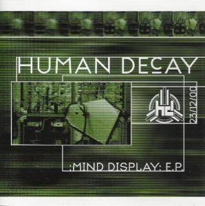 Cover - Human Decay: Mind Display E.P.