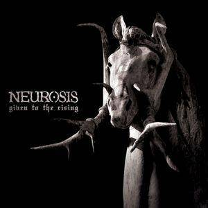 Neurosis: Given To The Rising - Cover